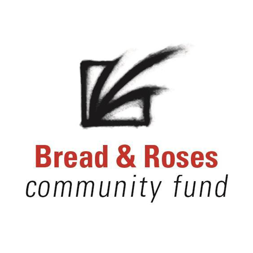 Bread & Roses Community Fund